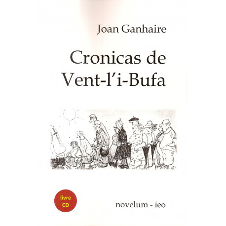 Cronicas de Vent-l'i-Bufa - Joan GANHAIRE (Livre + CD)