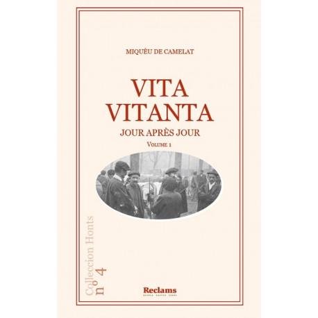 Vita Vitanta - Jour après jour - Miquèu de Camelat