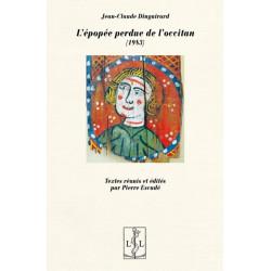 L'Épopée perdue de l'occitan (1983) - Jean-Claude Dinguirard