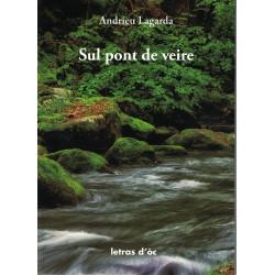 Sul pont de veire - André Lagarde (livre + CD)