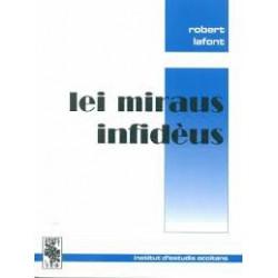 Lei miraus infidèus - Robert Lafont