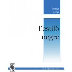 L' estilò negre - Bernat Bergé