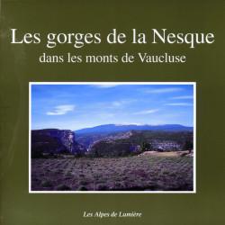 Les Alpes de lumière n°127 Les gorges de la Nesque dans les monts de Vaucluse