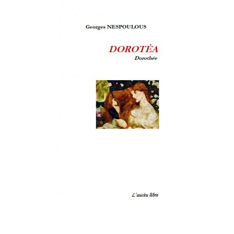 DOROTÈA - Dorothée - Georges NESPOULOUS