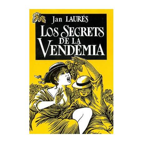 Los secrets de la vendémia - Jan LAURÉS - Cristian LAUS