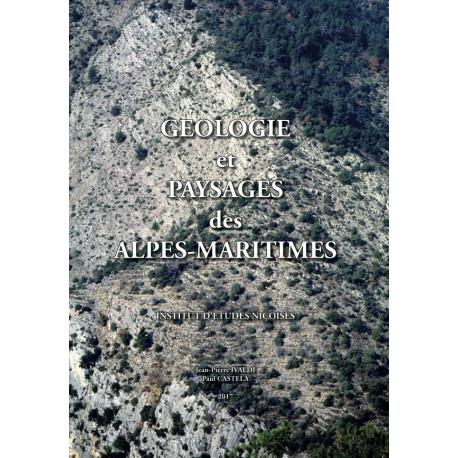 Géologie et paysages des Alpes-Maritimes – Jean-Pierre Ivaldi, Paul Castela