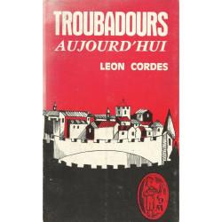 Troubadours aujourd'hui - Léon Cordes