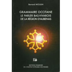 Grammaire occitane - Le parler bas-vivarois de la région d'Aubenas
