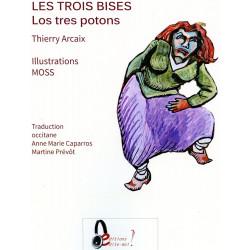 Les trois bises - Los tres potons - Thierry Arcaix, MOSS