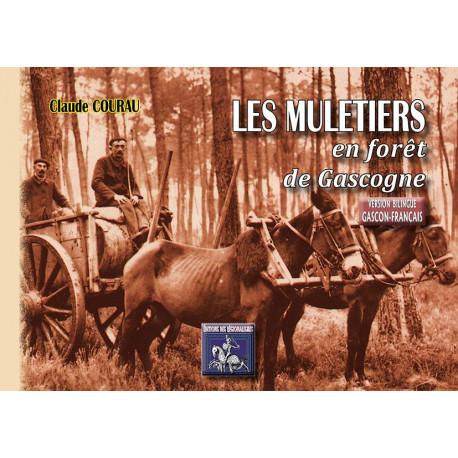 Les muletiers en forêt de Gascogne - Claude Courau (edicion novela)