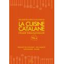 La cuisine catalane, 400 recettes d'hier et d'aujourd'hui (Vol.2) - Éliane THIBAUT-COMELADE