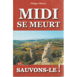 Midi se meurt - Sauvons-le ! - Philippe Villemus