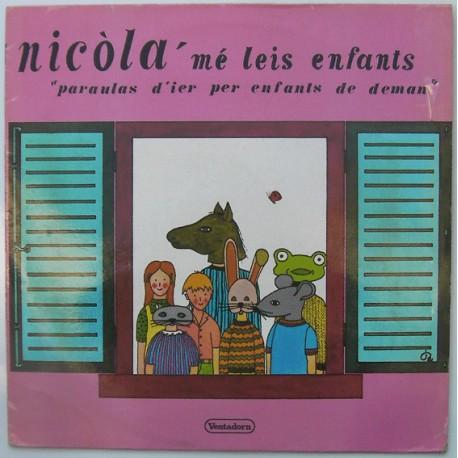 Nicòla 'mé leis enfants - Paraulas d'ier per enfants de deman