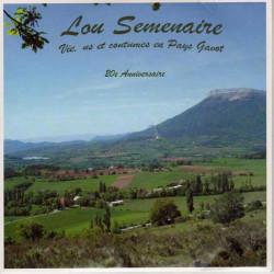 Lou Semenaire - Vie, us et coutumes en Pays Gavot - Le Pays Gavot (CD)