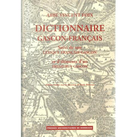 Dictionnaire gascon-français - Abbé Vincent FOIX