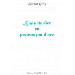Biais de dire en prouvençau d'aro - Bernat Giély