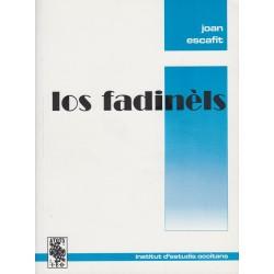 Los fadinèls - Joan Escafit