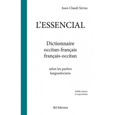 L'essencial - Dictionnaire occitan-français, français-occitan - Joan-Claudi SÈRRAS