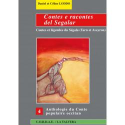 Contes e racontes del Segalar - Contes et légendes du Ségala (Tarn et Aveyron) - Daniel et Céline LODDO