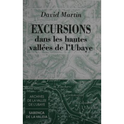 Excursions dans les hautes vallées de l'Ubaye - David MARTIN