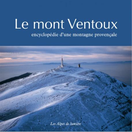 Les Alpes de lumière n°155/156 Le Mont Ventoux - Encyclopédie d'une montagne provençale