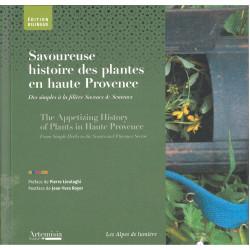 Les Alpes de lumière n°179 Savoureuse histoire des plantes en haute Provence - Des Simples à la filière Saveurs Senteurs