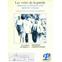 Les voies de la parole - Jean-Noël Pelen et Claude Martel