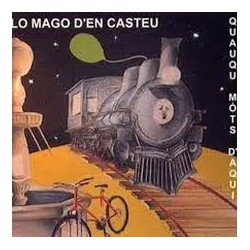 Quauqu Mòts d'Aqui - Lo Mago d'en Castèu