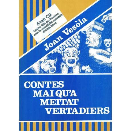 Contes mai qu'a meitat vertadièrs - Jean VEZOLE (Livre + CD)