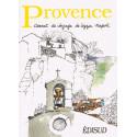Provence carnet de voyage de Lizzie Napoli - Lizzie Napoli
