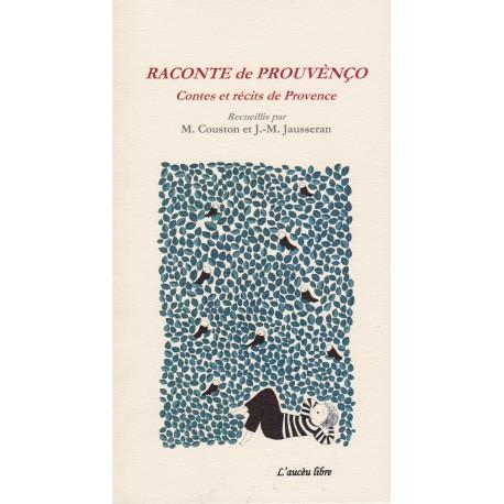 Raconte de Prouvènço - Mireille Couston - Jean-Michel Jausseran
