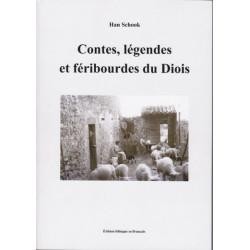 Contes, légendes et féribourdes du Diois - Han Schook