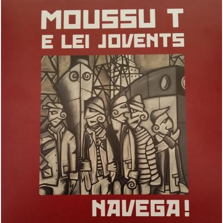 NAVEGA ! - Moussu T e lei Jovents (Livre + CD) - Pochette