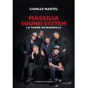 Massilia Sound System (La façon de Marseille) - Camille Martel