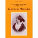 Les Alpes de Lumière n°93 Lazarine de Manosque - Une femme émancipée au XIXe siècle - Claire Frédéric