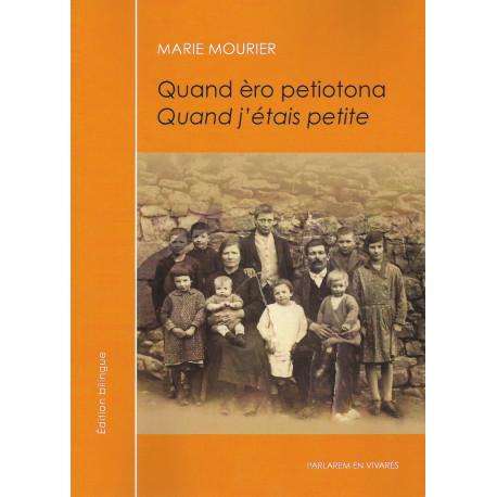 Quand èro petiotona, Quand j'étais petite - Marie Mourier (Livre + CD)
