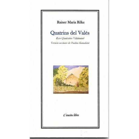 Quatrins del Valés (Les Quatrains Valaisans) - Rainer Maria Rilke