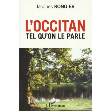 L'Occitan tel qu'on le parle - Jacques Rongier