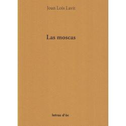 Las moscas - Joan Loís Lavit