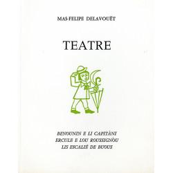 Teatre - Mas-Felipe Delavouët