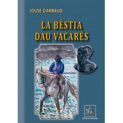 La bèstia dau Vacarés - Jousè d'Arbaud