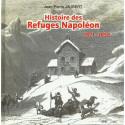 Histoire des Refuges Napoléon (1821-1858) - Jean-Pierre JAUBERT