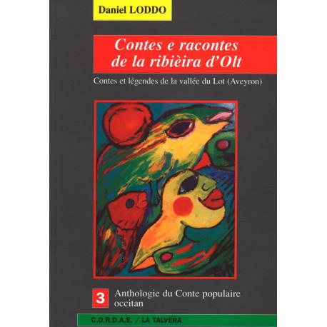 Contes e racontes de la ribièira d'Olt - Daniel LODDO