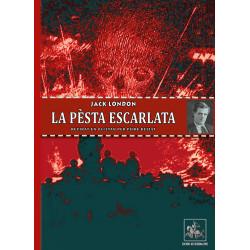 La Pèsta escarlata - Jack London (revirat en occitan per Pèire Beziat)
