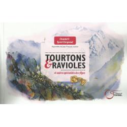 Tourtons & Ravioles, et autres spécialités des Alpes - Chantal & Lionel CLERGEAUD